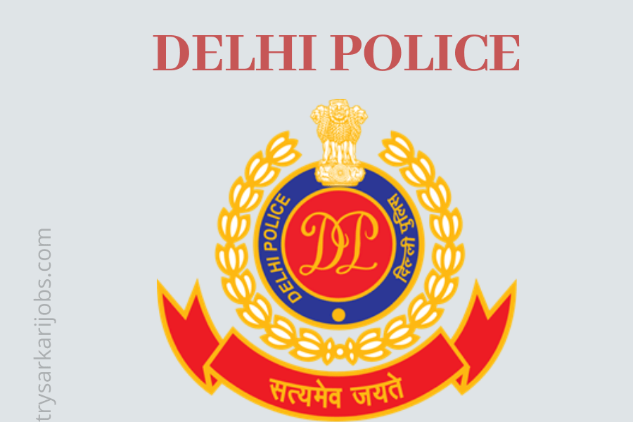 Constable Recruitment in Delhi Police