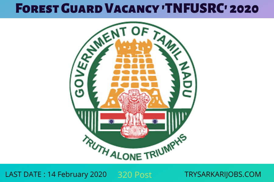 Forest Guard Vacancy 'TNFUSRC'
