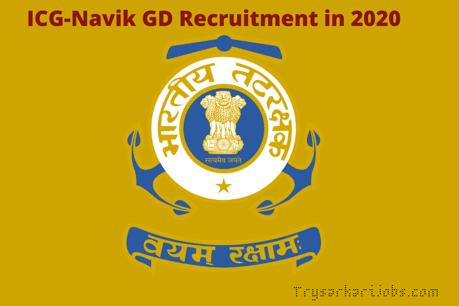 ICG-Navik GD Recruitment in 2020