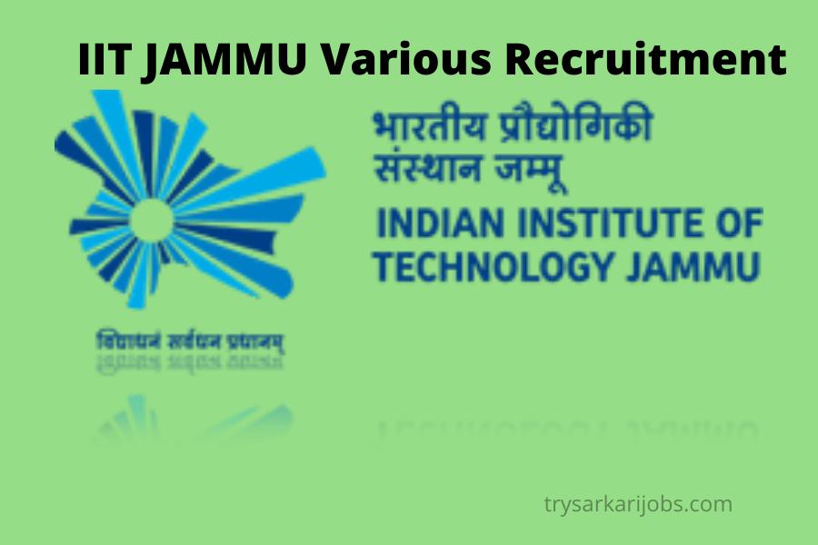 IIT JAMMU Various Recruitment