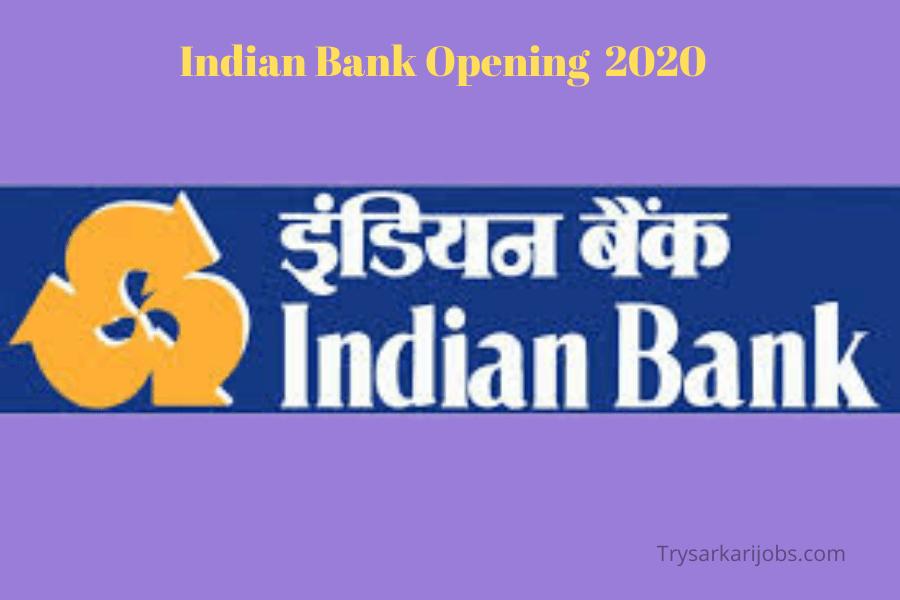 Vacancy in Indian Bank