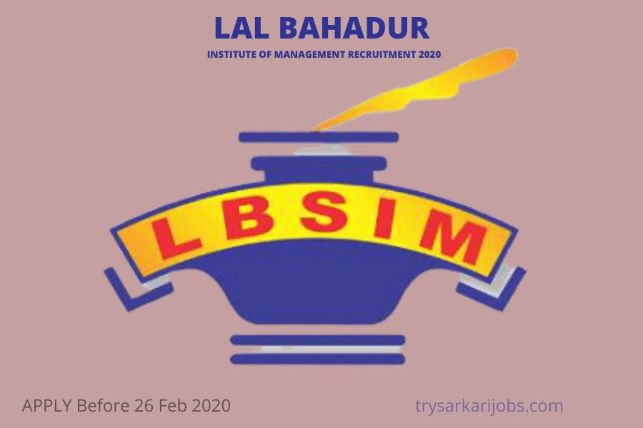 LAL BAHADUR INSTITUTE RECRUITMENT