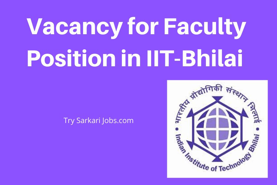 IIT-Bhilai Recruitment in 2020