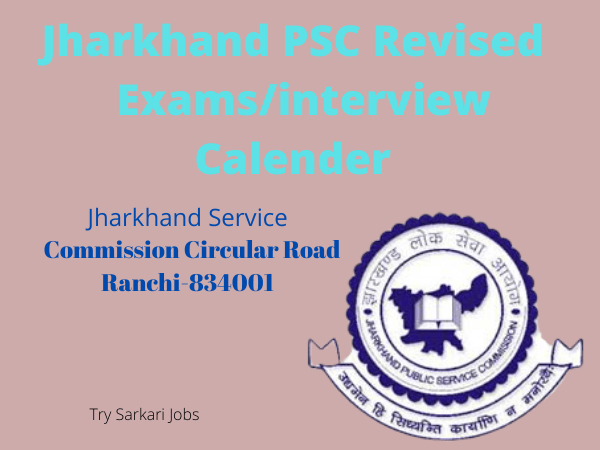 Jharkhand PSC Revised Exams/interview