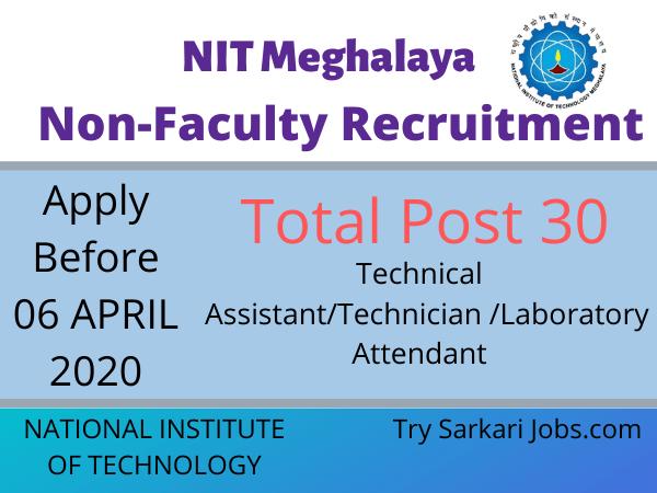 NIT Meghalaya Non-Faculty Recruitment