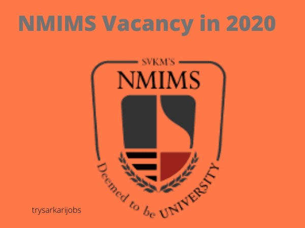 NMIMS Vacancy in 2020