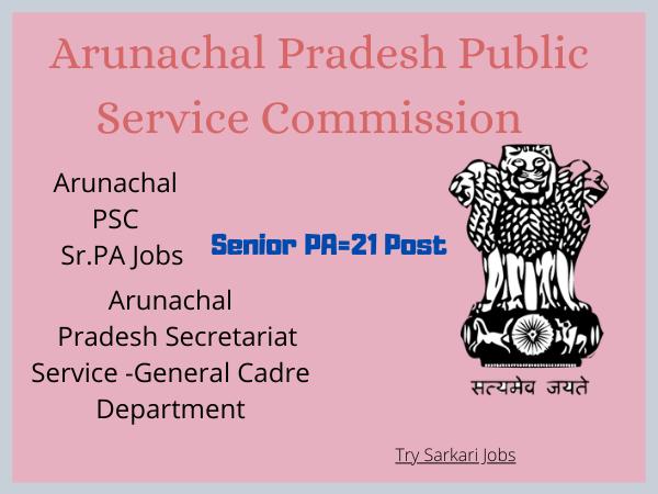 Arunachal PSC Sr.PA Jobs
