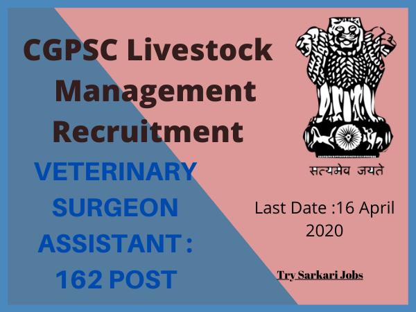 CGPSC Livestock Management Recruitment