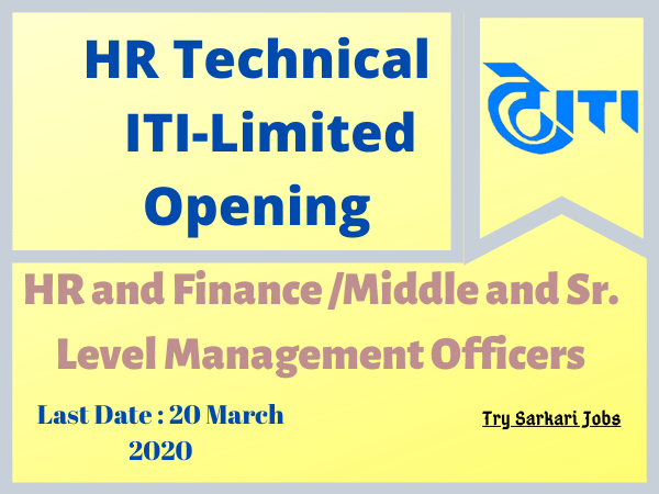 HR Technical ITI-Limited Opening