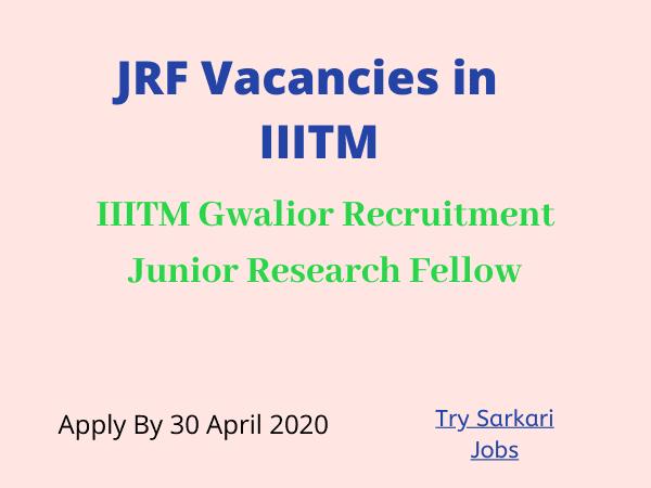 JRF Vacancies in IIITM