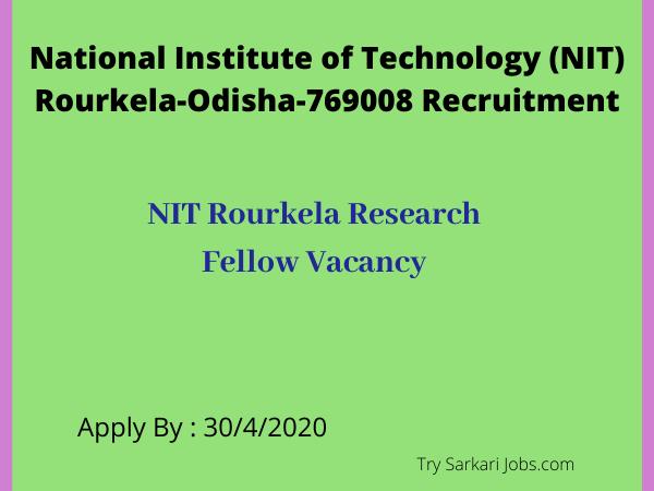 NIT Rourkela Research Fellow