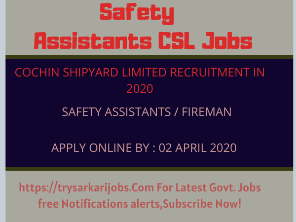 Safety Assistants CSL Jobs