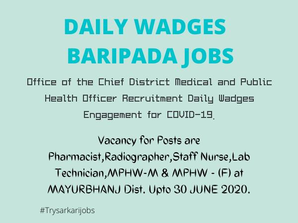 DAILY WADGES BARIPADA JOBS