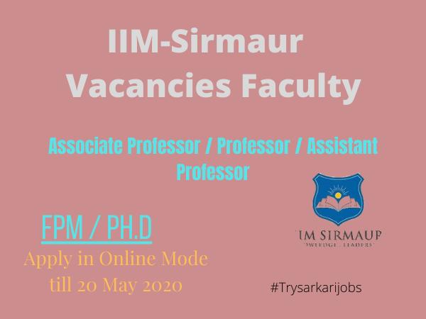 IIM-Sirmaur Vacancies Faculty