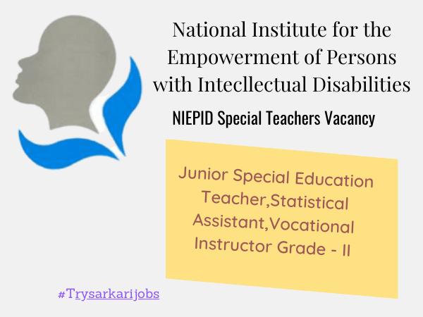 NIEPID Special Teachers Vacancy