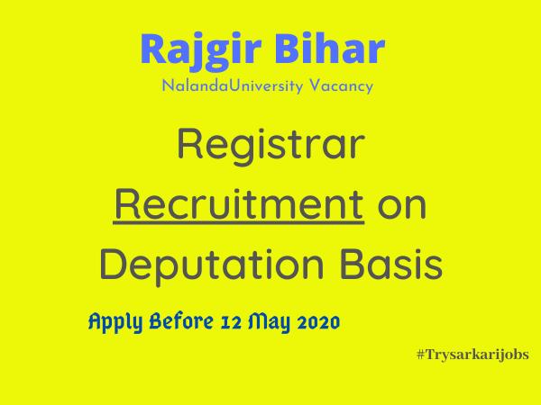 Rajgir Bihar NalandaUniversity Vacancy