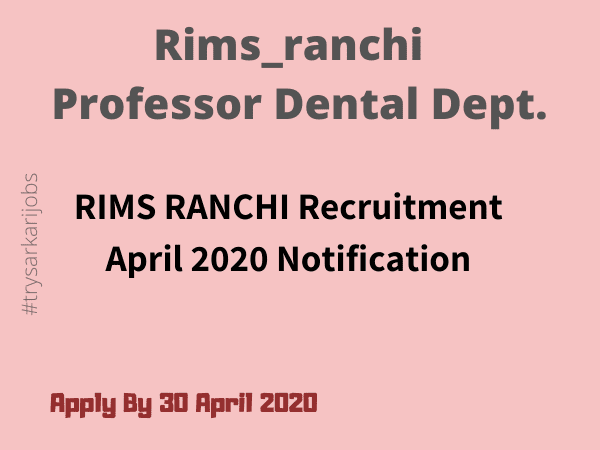 Rims_ranchi Professor Dental Dept.