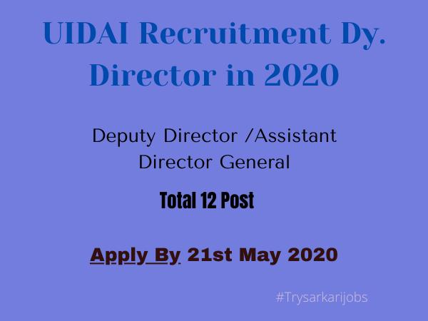 UIDAI Recruitment Dy Director