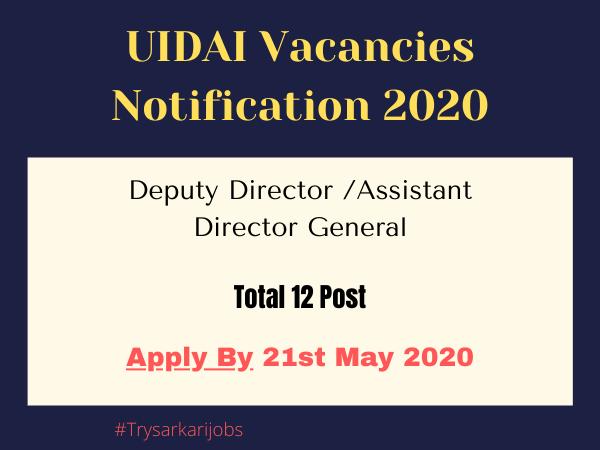 UIDAI Vacancies Notification 2020