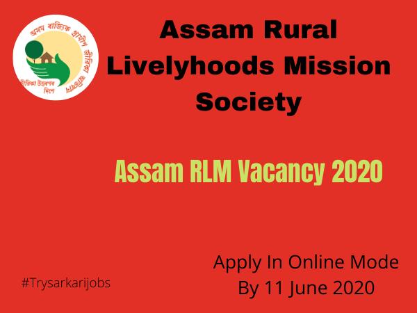 Assam RLM Vacancy 2020