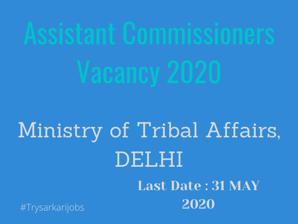 Assistant Commissioners Vacancy 2020