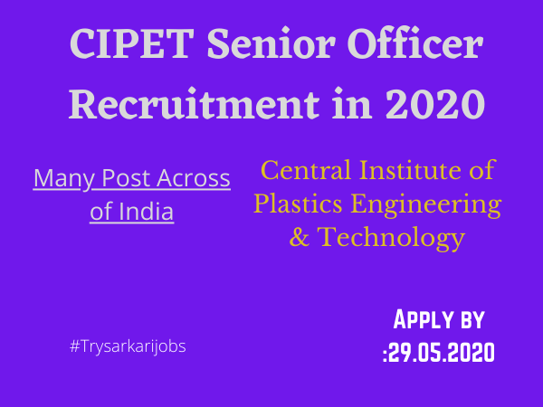 CIPET Technical Officer Vacancy