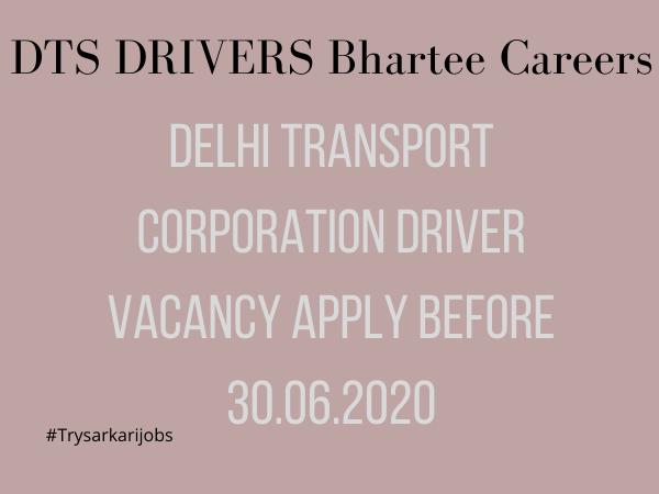 DTS DRIVERS Bhartee Careers
