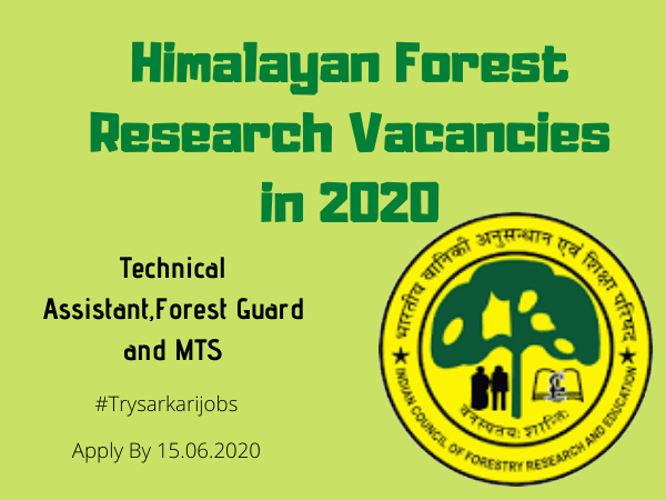 Himalayan Forest Research Vacancies