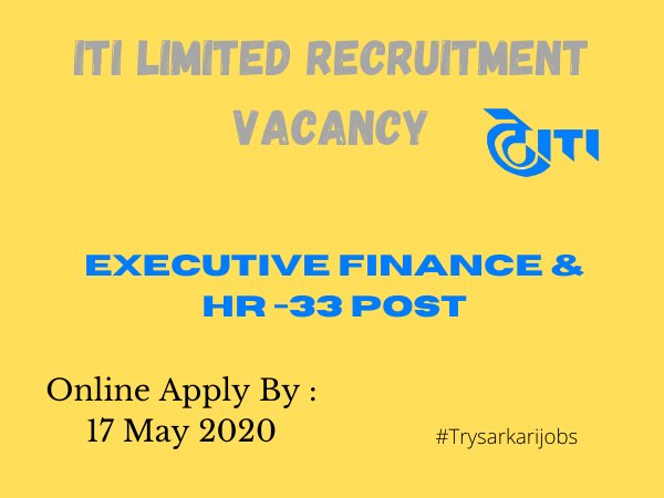 ITI Limited Recruitment Vacancy