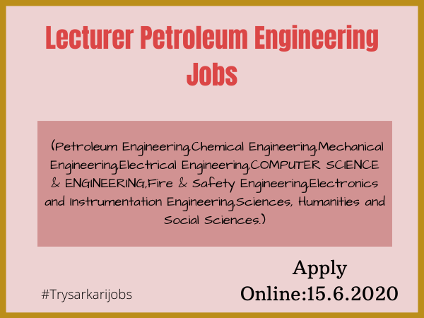 Lecturer Petroleum Engineering Jobs
