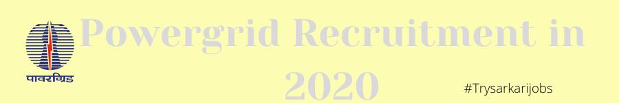 Powergrid Recruitment in 2020
