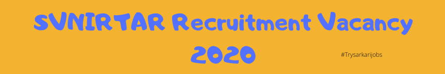 SVNIRTAR Recruitment Vacancy 2020