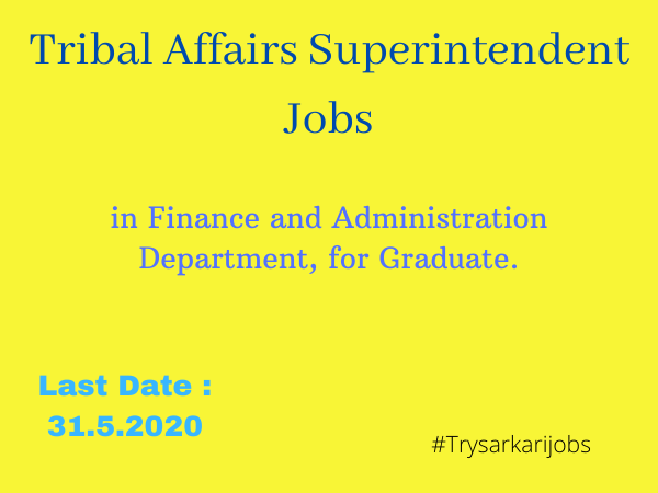 Tribal Affairs Superintendent Jobs