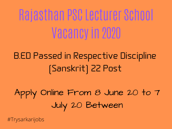 Rajasthan PSC Lecturer School Vacancy in 2020