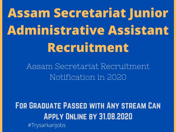 Assam Secretariat Recruitment Notification