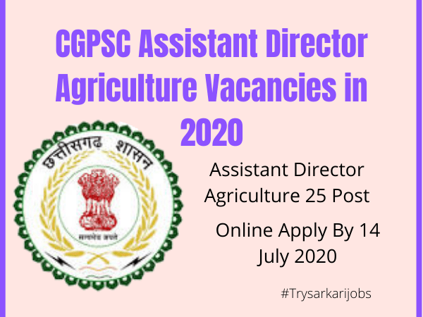 CGPSC Assistant Director Agriculture