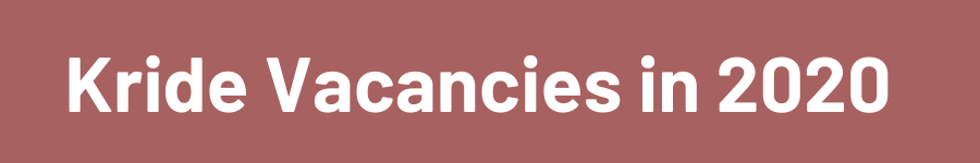 Kride Vacancies in 2020
