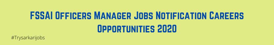 FSSAI Officers Manager Jobs