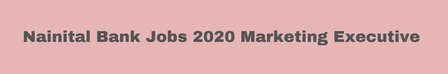 Nainital Bank Jobs 2020