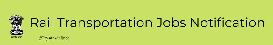 Rail Transportation Jobs Notification