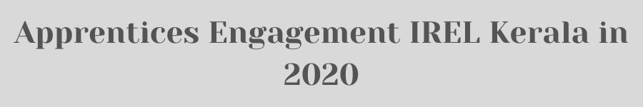 Apprentices Engagement IREL Kerala