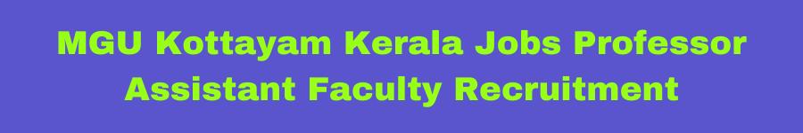 MGU Kottayam Kerala Jobs