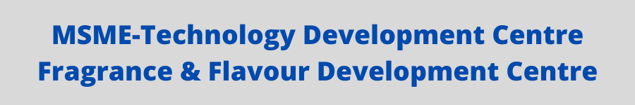 MSME-Technology Development Centre Fragrance