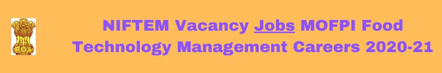 NIFTEM Vacancy Jobs MOFPI