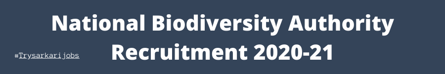National Biodiversity Authority Recruitment