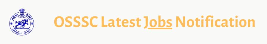 OSSSC Latest Jobs Notification