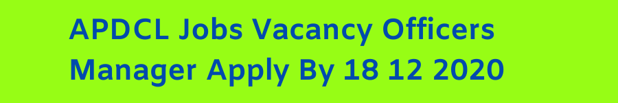 APDCL Jobs Vacancy Officers