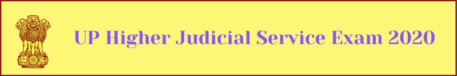 UP Higher Judicial Service Exam 2020