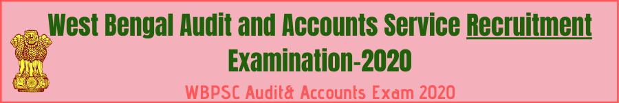 WBPSC Audit Accounts Exam 2020