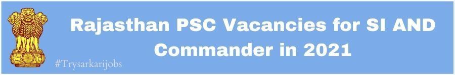 Rajasthan PSC SI Jobs 2021